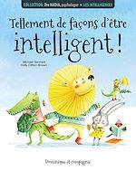 Download this eBook Les intelligences - Tellement de façons d'être intelligent!