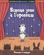 Download this eBook La timidité - Simone joue à l'opossum