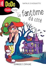 Download this eBook Le fantôme d'à côté