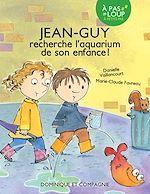 Download this eBook Jean-Guy recherche l'aquarium de son enfance