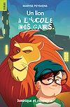 Un lion à l'école des gars