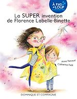 Download this eBook La SUPER invention de Florence Labelle-Binette