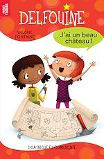 Download this eBook J'ai un beau château!