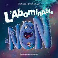 Téléchargez le livre :  L'abominable NON