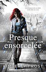 Download this eBook Presque ensorcelée