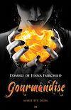 Télécharger le livre :  Gourmandise