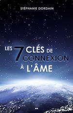 Download this eBook Les 7 clés de connexion à l'âme