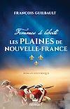 Télécharger le livre :  Les plaines de Nouvel-France