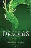 Télécharger le livre :  Les 5 derniers dragons - Intégrale 2 (Tome 3 et 4)