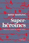 Télécharger le livre :  Superhéroïnes
