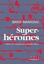 Téléchargez le livre :  Superhéroïnes