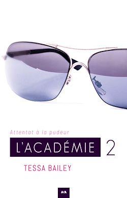 Download the eBook: L'académie - Attentat à la pudeur