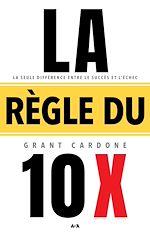 Download this eBook La règle du 10 X