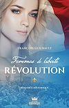 Télécharger le livre :  Femmes de liberté - Révolution