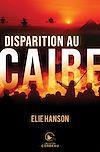 Télécharger le livre :  Disparition au Caire