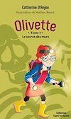 Télécharger le livre :  Olivette - Le secret des murs