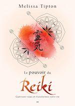 Download this eBook Le pouvoir du Reiki