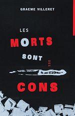 Téléchargez le livre :  Les morts sont des cons