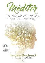 Téléchargez le livre :  Méditer - La Terre vue de l'intérieur