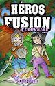 Télécharger le livre : Héros Fusion - Coloreine