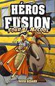 Télécharger le livre : Héros Fusion - Fourmi McCool