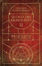 Download this eBook Le cycle des exorceleurs - Ténèbre