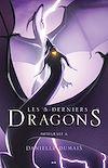 Télécharger le livre :  Les 5 derniers dragons - Intégrale 6 (Tome 11 et 12)