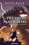 Télécharger le livre :  Les premiers magiciens - Au-delà des mirages