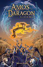 Téléchargez le livre :  Amos Daragon - La clé de Braha