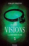 Télécharger le livre :  Visions - La dernière danse