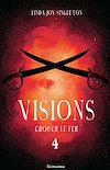 Télécharger le livre :  Visions - Croiser le fer