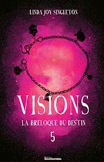 Download this eBook Visions - La breloque du destin
