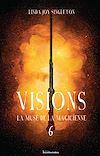 Télécharger le livre :  Visions - La muse de la magicienne