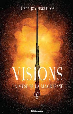 Téléchargez le livre :  Visions - La muse de la magicienne