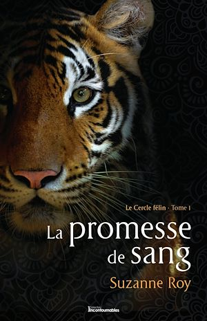 Téléchargez le livre :  Le Cercle félin - 1 - La promesse de sang