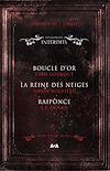 Télécharger le livre :  Coffret Numérique 3 livres - Les Contes interdits - Boucle d'or - La reine des neiges - Raiponce