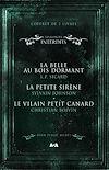 Télécharger le livre :  Coffret Numérique - 3 livres - Les Contes interdits - La belle au bois dormant - La petite sirène - Le vilain petit canard