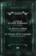 Download this eBook Coffret 3 livres - Les Contes interdits - La belle au bois dormant - La petite sirène - Le vilain petit canard