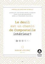 Download this eBook Le deuil est un chemin de Compostelle intérieur!