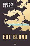Télécharger le livre :  Eul'Blond