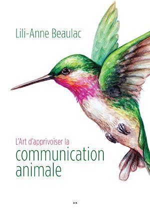 Téléchargez le livre :  L'Art d'apprivoiser la communication animale