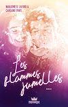 Télécharger le livre :  Les flammes jumelles