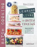 Download this eBook Le grand livre du batch cooking