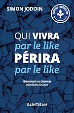 Download this eBook Qui vivra par le like périra par le like