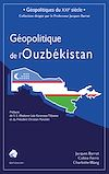 Télécharger le livre :  Géopolitique de l'Ouzbékistan