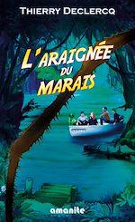 Download this eBook L'araignée du marais
