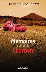 Download this eBook Mémoires d'un tas de charbon