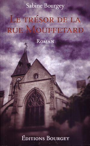 Téléchargez le livre :  Le Trésor de la rue Mouffetard