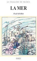 Téléchargez le livre :  Le Folklore de France - La Mer