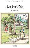 Télécharger le livre :  Le Folklore de France - La Faune